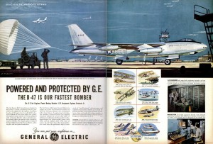 Powered and protected by G.E.– The B-47 is our fastest bomber
