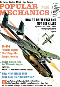 The O-2 – $ 50.000 Fighter That keeps The Jungle Jumping
