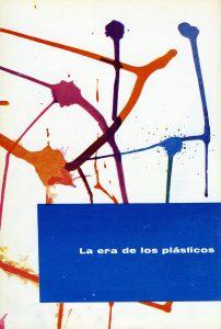 Los plásticos: una actividad de grandes perspectivas